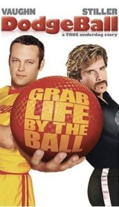 Dodge Ball Movie Poster
